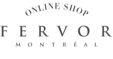 FERVOR MONTREAL onlineshop